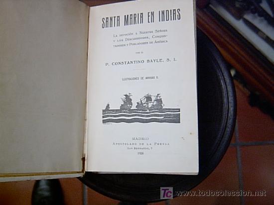 Libros antiguos: SANTA MARIA EN INDIAS - ADVOCACIONES RELIGIOSAS DESCUBRIMIENTOS EN AMERICA - Foto 2 - 3831794