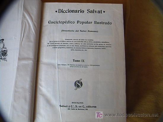 Diccionarios antiguos: DICCIONARIO SALVAT ENCICLOPEDICO POPULAR ILUSTRADO.INVENTARIO DEL SABER HUMANO.1ªenciclopedia Salvat - Foto 5 - 3412983