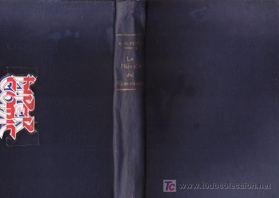 Lote 24544589: LA FILOSOFIA DEL COMUNISMO / POR : CHARLES J. Mc FADDEN ( AGUSTINO )