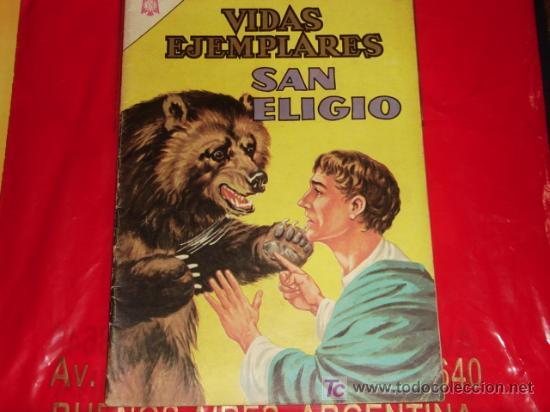 VIDAS EJEMPLARES N°210 -SAN ELIGIO - (FOTOS ADICIONALES) NOVARO (Tebeos y Comics - Novaro - Vidas ejemplares)