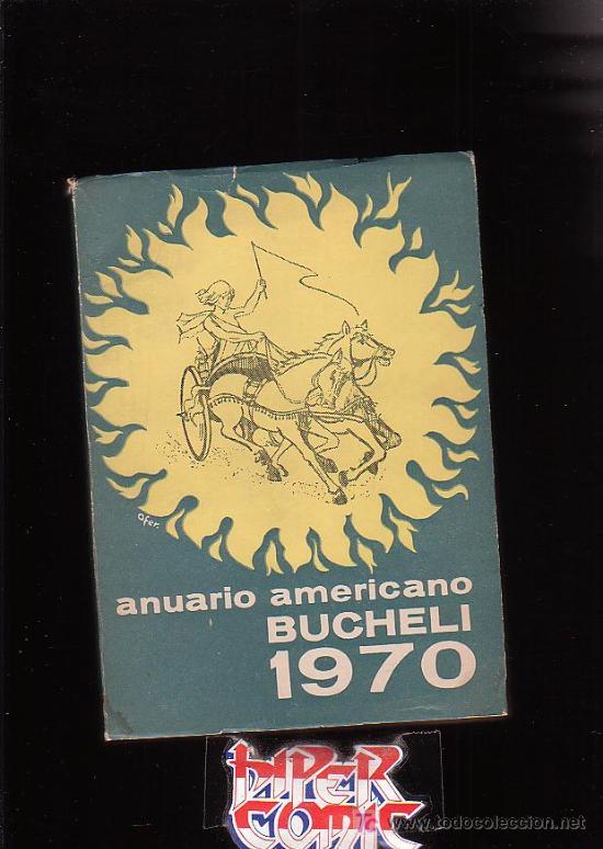 Libros de segunda mano: ANUARIO AMERICANO BUCHELI 1970 ( CALENDARIO, AMERICANISMO, ESOTERISMO, ASTROLOGIA ) - Foto 1 - 3914848