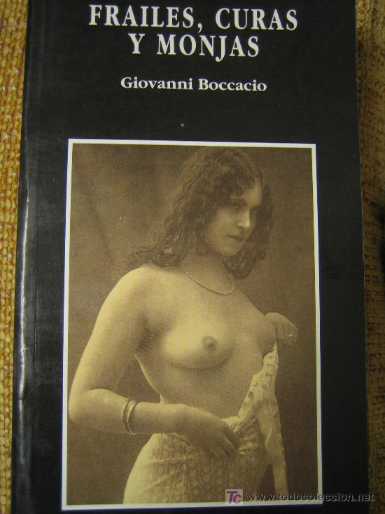 Libros de segunda mano: FRAILES, CURAS Y MONJAS - Antígua novela erótica de Boccacio reeditada con fotos de época. - Foto 1 - 25716844