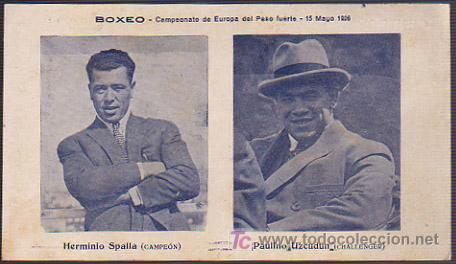 Lote 15626214: BOXEO CAMPEONATO DE EUROPA DEL PESO FUERTE 15 MAYO 1926. HERMINIO SPALLA (CAMPEÓN) - PAULINO UZCUDUN