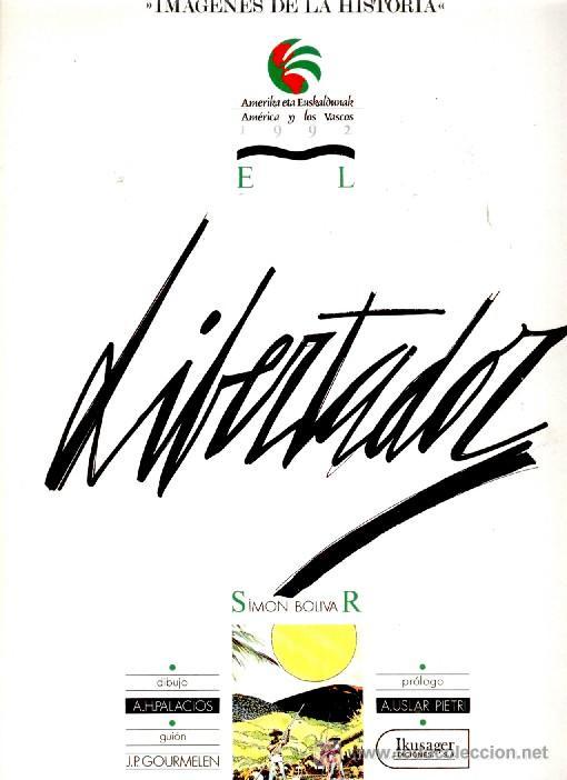Lote 19082385: LIBERTADOR- SIMON BOLIVAR: Por J. P. Gourmelen y A. H. Palacios. Año 1987